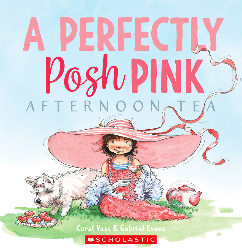Cover Perfectly Posh Pink Afternoon Tea Coral Vass and Gabriel Evans (Scholastic)