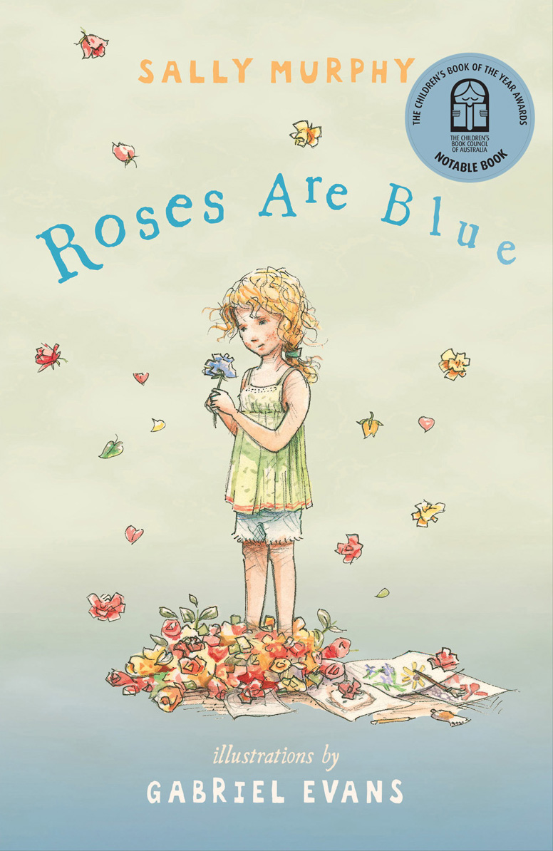 Cover of Roses are Blue by Sally Murphy/Gabriel Evans (Walker Books)