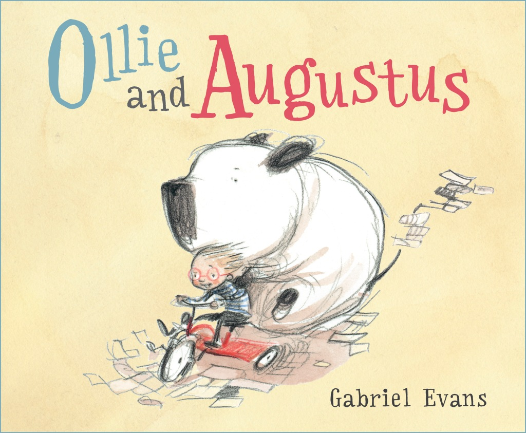 Ollie and Augustus by Gabriel Evans (Walker Books)