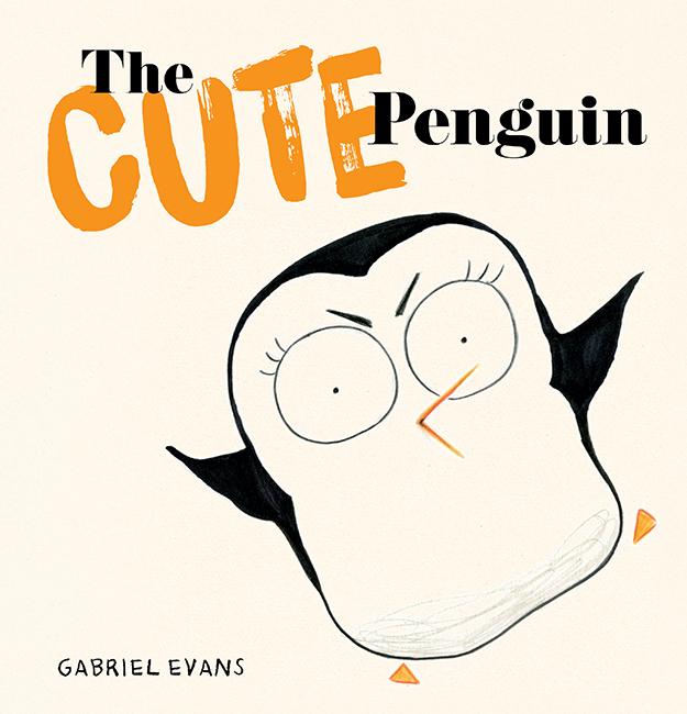 The Cute Penguin - Gabriel Evans