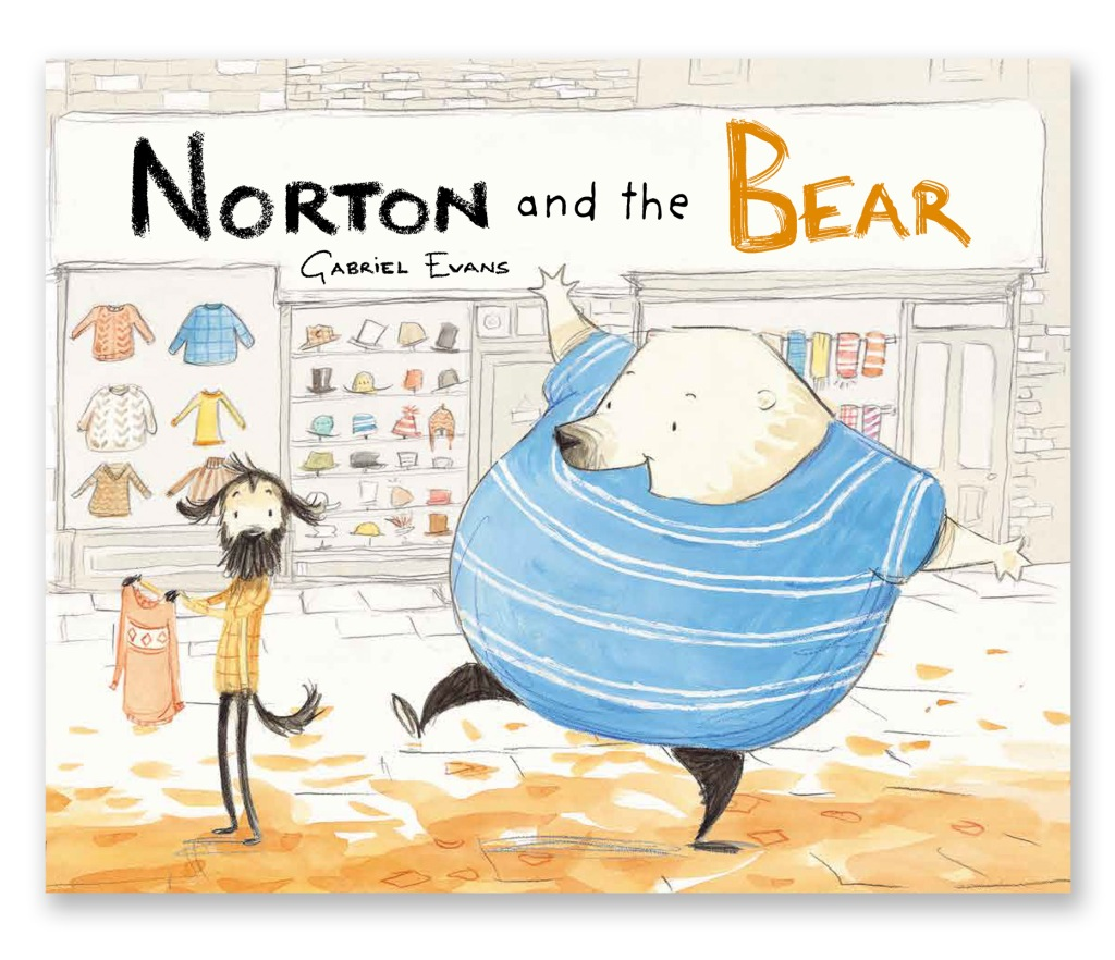 Norton and the Bear by Gabriel Evans. Berbay Publishing.