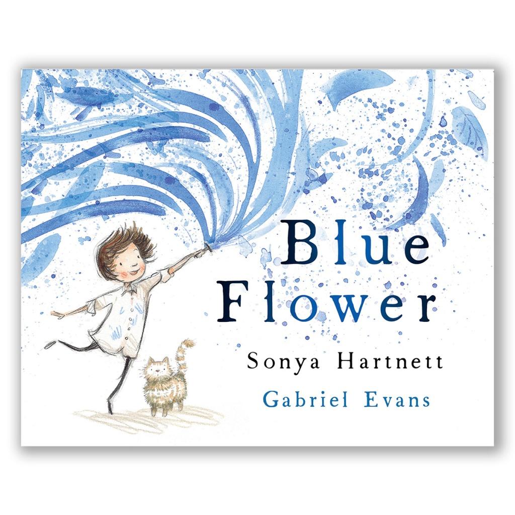 Blue Flower by Sonya Hartnett and Gabriel Evans